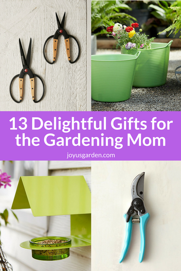 a collage showing 2 pairs garden scissors, 2 lime green gardening tubs, a chartreuse bird feeder & light blue pruners the text reads 13 delightful gifts for the gardening mom