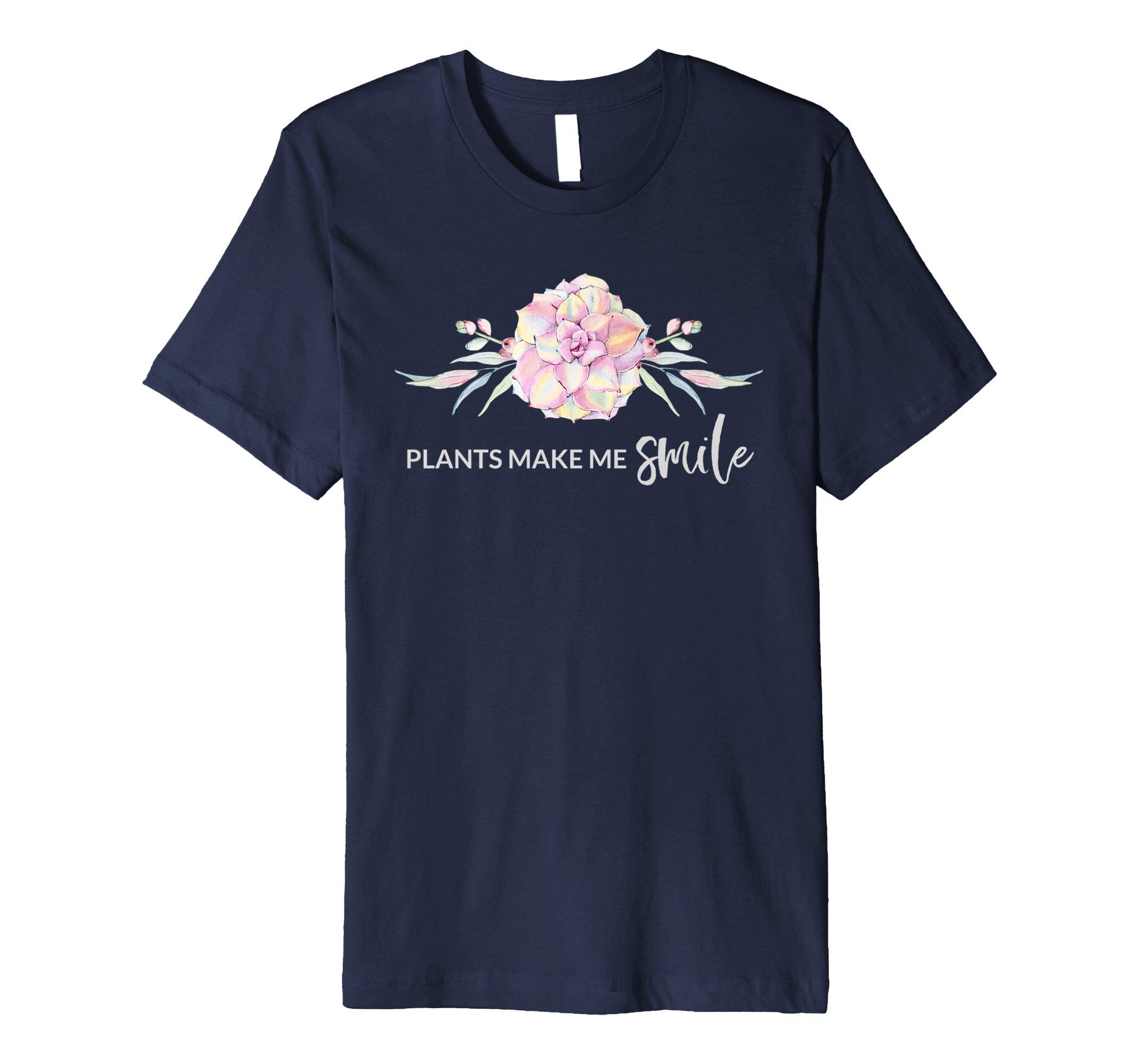 Plants Make Me Smile Gardening T-Shirt