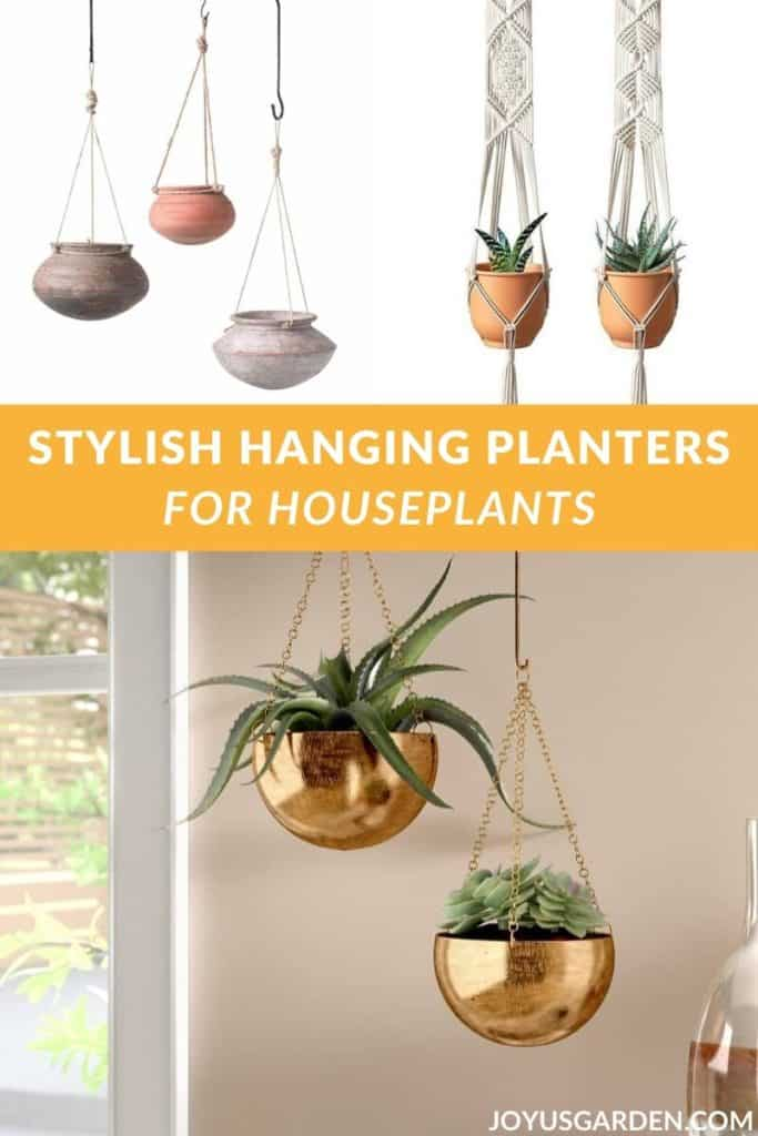 a collage consisting of 3 photos of hanging planters the text reads stylish hanging planters for houseplants