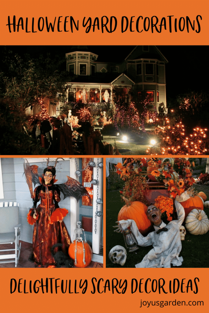 a collage of 3 photos with halloween decor the text read halloween yard decorations delightfully scary yard decor