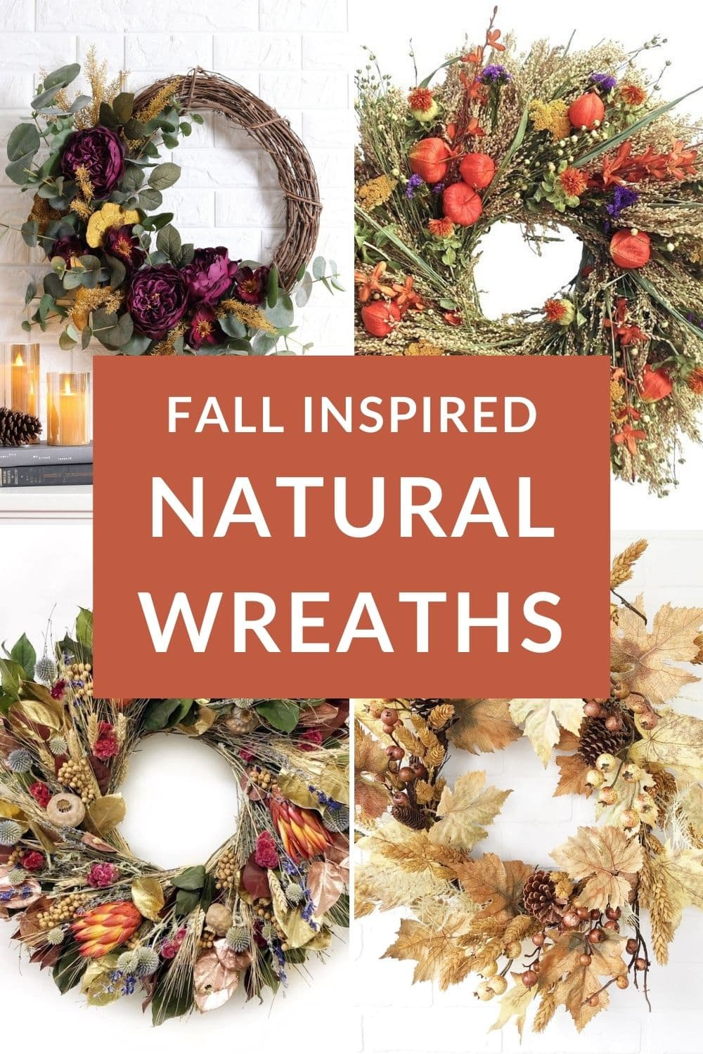 a collage of 4 beautiful fall wreaths the text reads fall inspired natural wreaths
